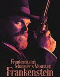 Frankenstein's Monster's Monster
