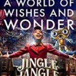Jingle Jangle: A Christmas Journey